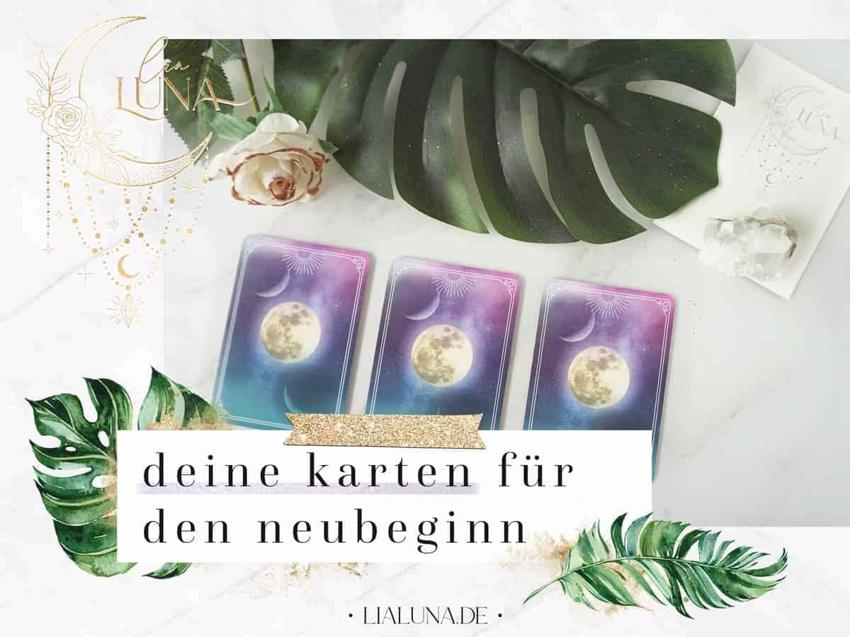 Deine Karten für den Neubeginn by lialuna